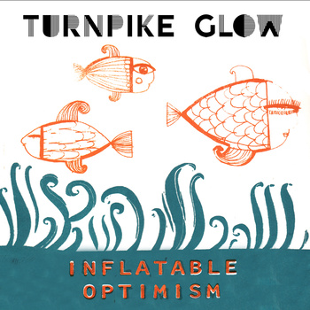 Turnpike Glow – Debut EP!
