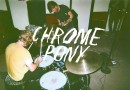 "CHROME PONY – Debut Video ""Ciggy Stardust"""