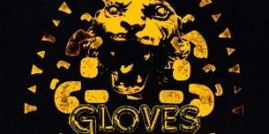 "GLOVES – Debut Album ""GET IT TOGETHER"" out March 3rd"